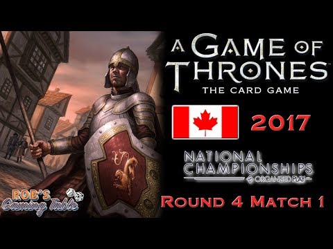Game of Thrones: Card Game - Canadian Nationals 2017 (Swiss 4.1)