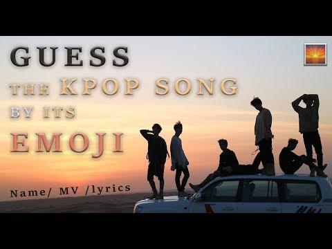 GUESS THE KPOP SONG BY ITS EMOJI [Name/MV/Lyrics]