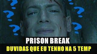 Prison Break 5 temporada As maiores dúvidas na volta da série!