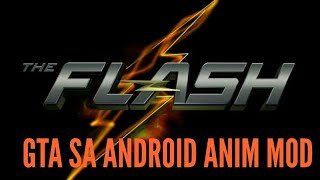 Gta sa android The Flash Anim Mod!