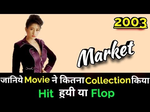 Manisha Koirala MARKET 2003 Bollywood Movie Lifetime WorldWide Box Office Collection