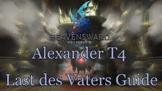 Final Fantasy XIV Heavensward Alexander Last des Vaters Guide [German]