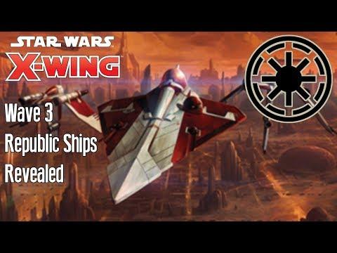 REPUBLIC SHIPS REVEALED - X-wing wave 3