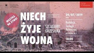 NA ŻYWO: Jan Młynarski o wojennych losach Grzesiuka. Koncert (Teologia Polityczna)