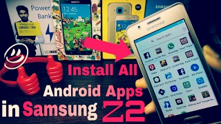 Android Apps in Samsung Z2,Z1 Part 1