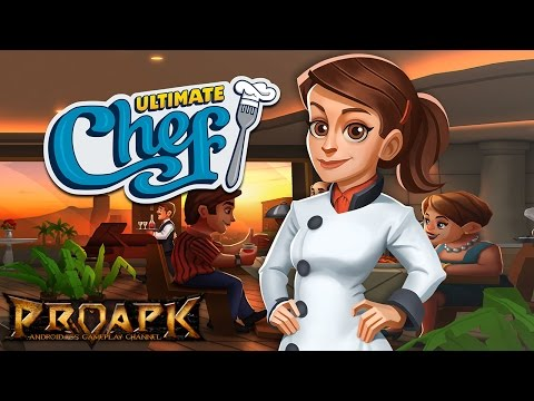 Ultimate Chef: Game Of Restaurants & Recipes Gameplay Android / IOS