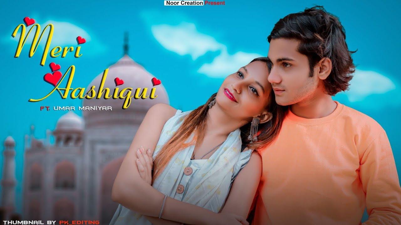 Meri Aashiqui | Umar Maniyar | Alpa | Rochak Kohli Feat. Jubin Nautiyal | Cute Love Story