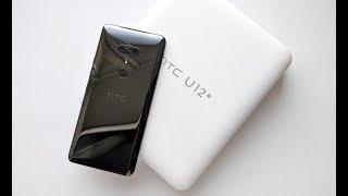 Обзор HTC U12+: распаковка, сравнение с HTC U11+, экран