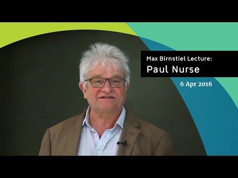 Paul Nurse | Max Birnstiel Lecture