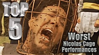 Top 5 Worst Nicolas Cage Performances