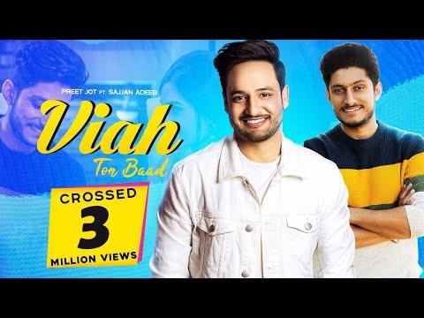 Viah Ton Baad  (Full Video) Preet Jot    Raavi Bal   Ft Sajjan Adeeb   New Punjabi Songs 2019
