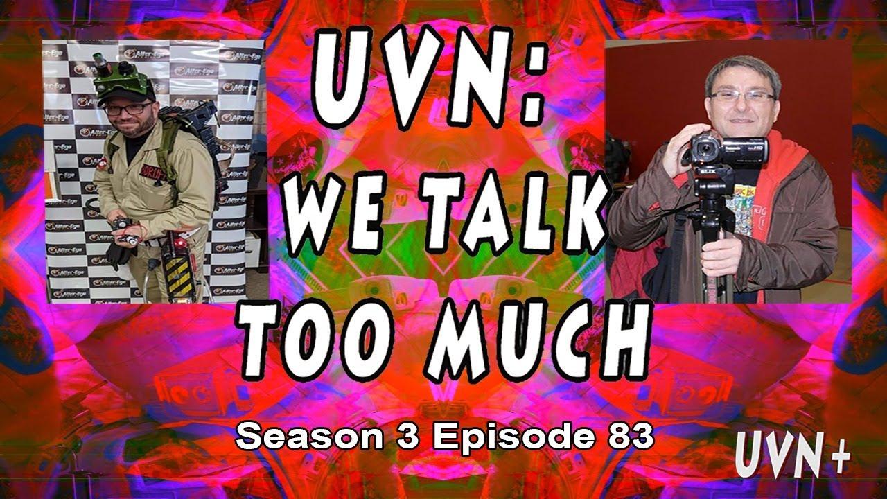 UVN: We Talk Too Much Season 3 Episode 83