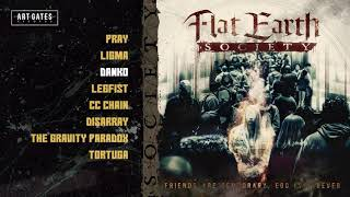 """Flat Earth Society - """"Friends Are Temporary, Ego Is Forever"""" (Full Album)"""