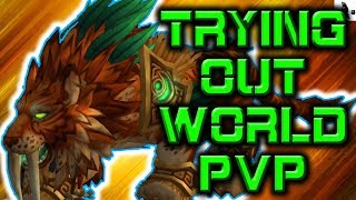 TRYING OUT NEW FERAL DRUID WORLD PvP | WoW Legion 7.3.2