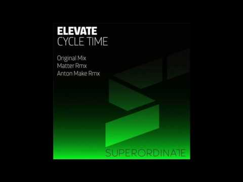 Elevate - Cycle Time (Matter Remix) [Superordinate Music]