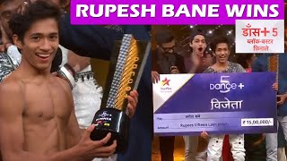 Dance Plus 5 WINNER is RUPESH BANE; Wins Rs 15 Lakh & Dance+5 Winner Trophy| Telly Reporter