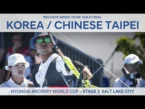 Korea v Chinese Taipei – Recurve Mixed Team Gold Final | Salt Lake City 2017