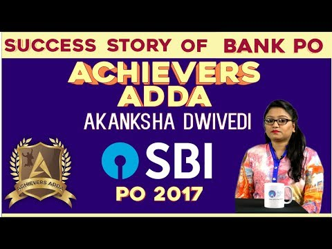Achievers Adda | Success Story Of Akanksha Dwivedi (SBI PO 2017)