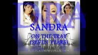 SANDRA ON THE TRAY SEVEN YEARS