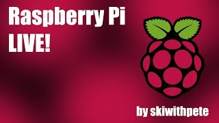 "Livestream - Raspberry Pi 3B+ unboxing and first look, plus a 10.1"" LCD display review"