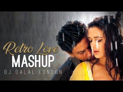 Retro Love   Mashup   Dj Dalal London   2018   SalmanXavier   Romantic Bollywood Songs
