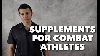Supplements for Combat Athletes