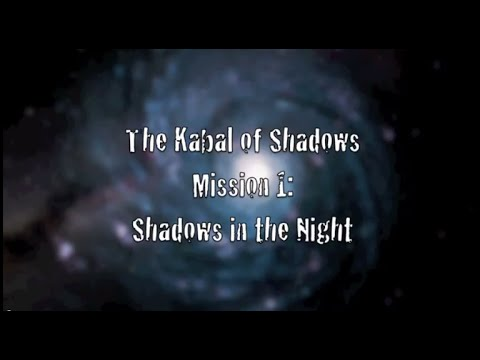 The Kabal of Shadows | Mission 1 | Shadows...