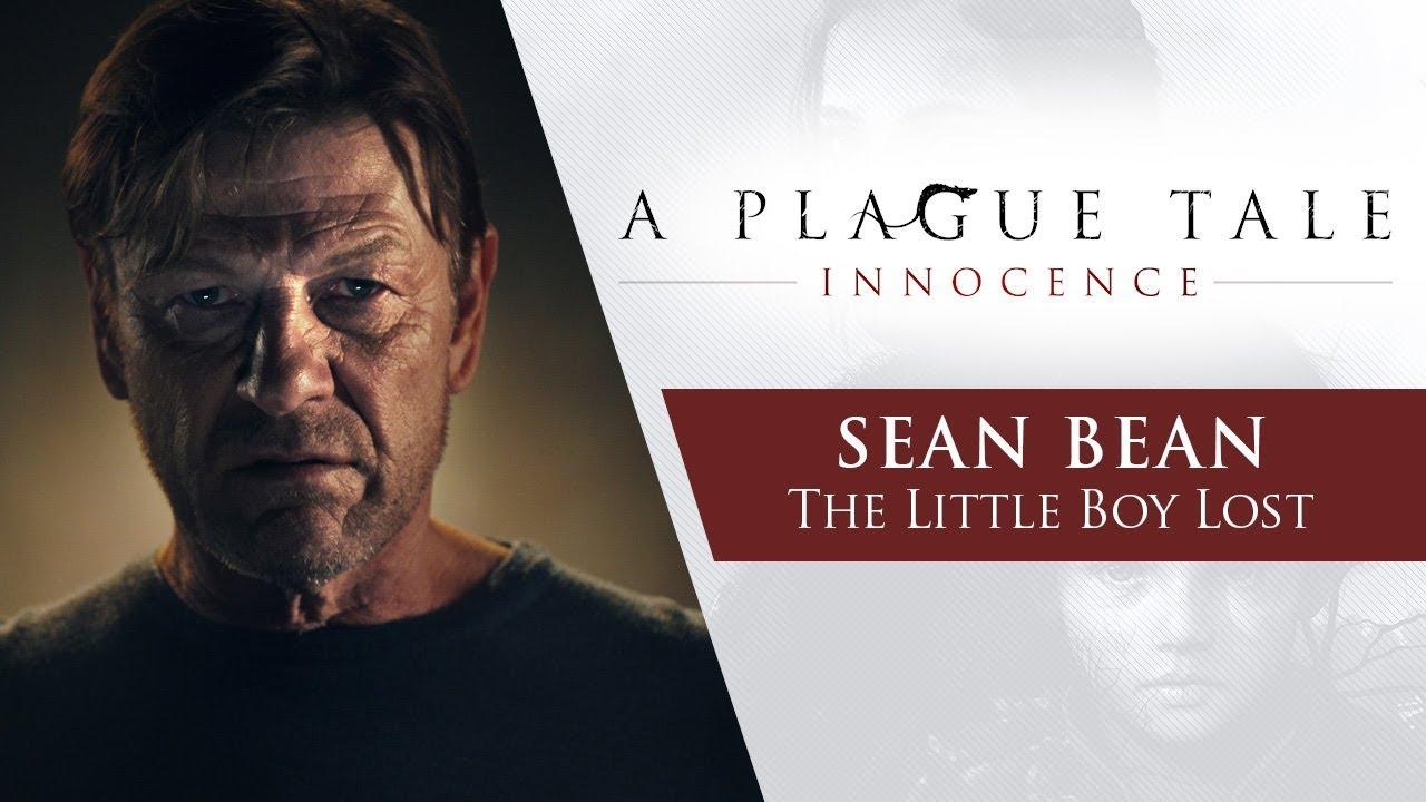 A Plague Tale Innocence Sean Bean The Little Boy Lost Youtube