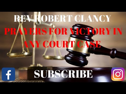 PRAYERS FOR VICTORY IN ANY CASE - REV ROBERT CLANCY