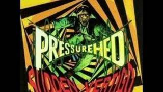 Pressurehed - Slo Blo