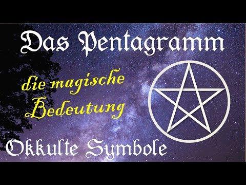 Pentagramm - Die Wahre Bedeutung Von Magischen Symbolen Und Von Symbolen Im Okkultismus