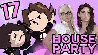 House Party: Get To The Room! - PART 17 - Game Grumps