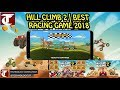 HILL CLIMB 2 FOR ANDROID | BEST RACING GAME 2017/2018✔