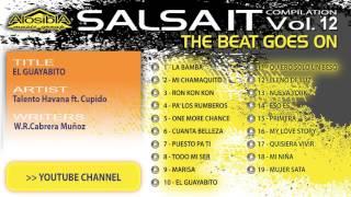 Salsa.it Vol.12 THE BEAT GOES ON: EL GUAYABITO  - Talento Havana ft. Cupido
