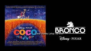 """Bronco - El Corrido De Miguel Rivera (Inspirado En """"Coco"""") - Letra HD Estreno 2017"""