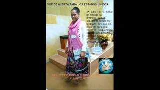 PROFECIA VOZ DE ALERTA PARA LOS ESTADOS UNIDOS. PASTORA LARISSA DE LEÓN