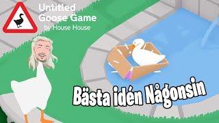 Bästa idén Någonsin! | Untitled Goose Game | del 7