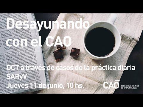 """Desayunando con el CAO: """"OCT a través de casos de la práctica diaria"""" (SARyV)"""