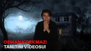 OSMAN KORKMAZ! - Tanıtım Videosu