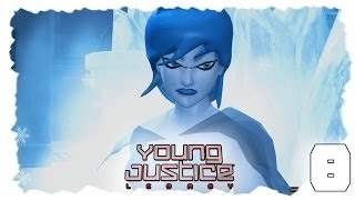 Young Justice: Legacy - #8 - Killer Frost -  Let