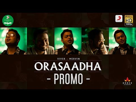7UP Madras Gig -Orasaadha Promo | Vivek - Mervin