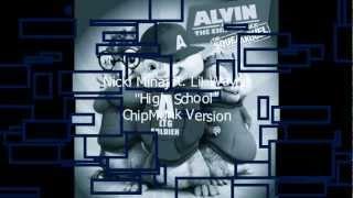 "Nicki Minaj ""High School"" ft. Lil Wayne Chipettes/ChipMunk Version w/Lyrics"