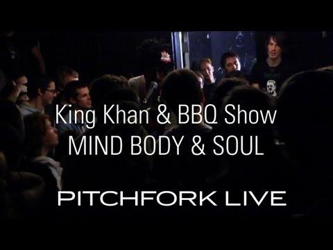 The king khan bbq show mind body soul