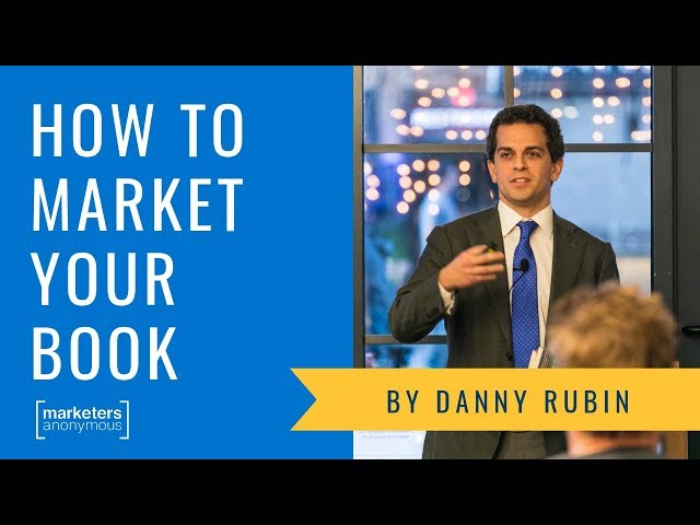 How to Market Your New Book - Danny Rubin