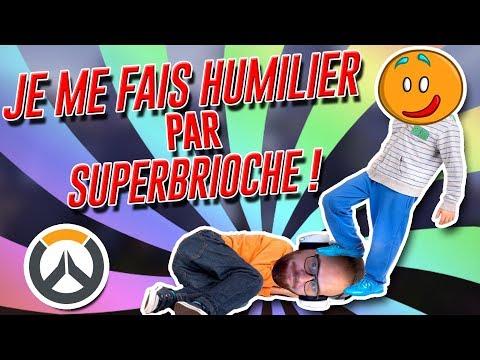 JE ME FAIS HUMILIER PAR SUPERBRIOCHE ! - DUEL OVERWATCH