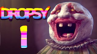 Dropsy [1] - A POINT AND CLICK HUGVENTURE