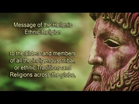 MESSAGE OF THE HELLENES TO ALL THE INDIGENOUS / ETHNIC TRADITIONS AND RELIGIONS