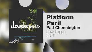 Pad Chennington - Platform Peril