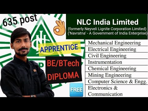 NLC INDIA recruitment 2018 | 635 post – APPRENTICE TRAINING | All details & My OPINIONS