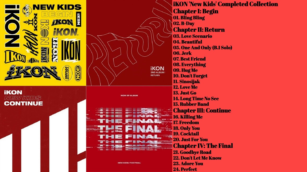 iKON 'New Kids' Completed Collection   4 Albums Playlist